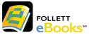 E-Books published by Follett