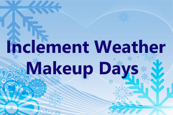 Inclement weather makeup days announced