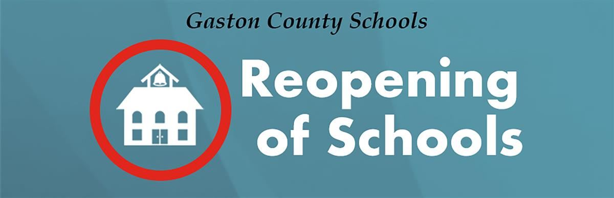 Gaston County Schools Reopening of Schools