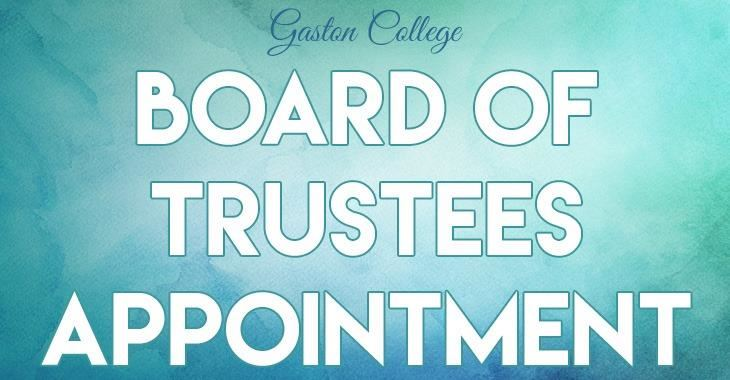 Gaston College Board of Trustees Appointment